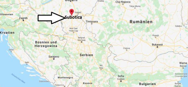 Wo liegt Subotica? Wo ist Subotica? in welchem land liegt Subotica