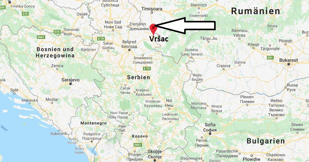Wo liegt Vršac? Wo ist Vršac? in welchem land liegt Vršac
