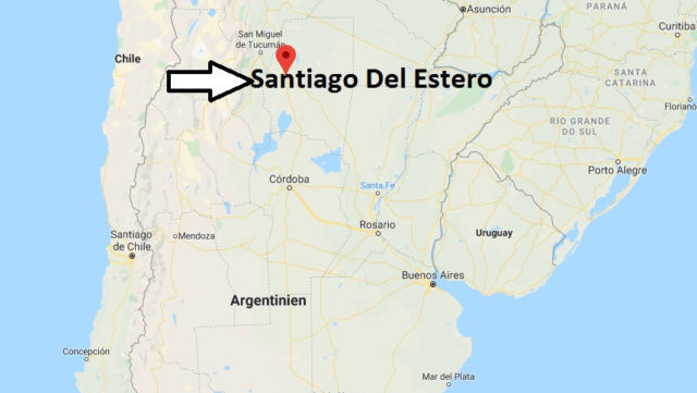 Wo liegt Santiago Del Estero? Wo ist Santiago Del Estero? in welchem land liegt Santiago Del Estero