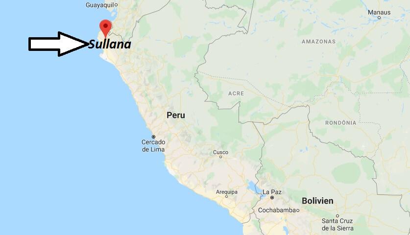 Wo liegt Sullana? Wo ist Sullana? in welchem land liegt Sullana