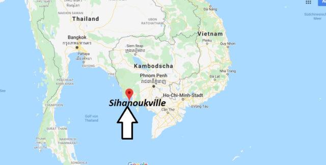 Wo liegt Sihanoukville? Wo ist Sihanoukville? in welchem land liegt Sihanoukville