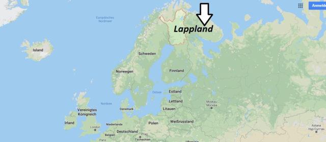 Wo liegt Lappland? Wo ist Lappland? in welchem land liegt Lappland